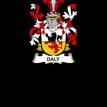 Daly Coat of Arms - Family Crest Shirt by FamilyCrest