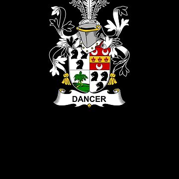 Dancer Coat of Arms - Family Crest Shirt by FamilyCrest