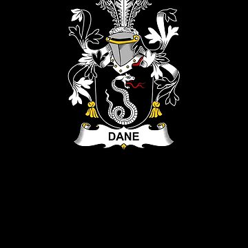 Dane Coat of Arms - Family Crest Shirt by FamilyCrest