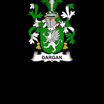 Dargan Coat of Arms - Family Crest Shirt by FamilyCrest