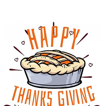 Happy Thanksgiving Pumpkin Pie by brodienochie