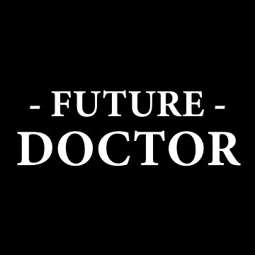 Future Doctor by teesaurus