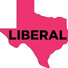 Liberal Texas - hot pink by wokesouth
