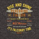 It's falconry Time! Peregrine Falcon Gift nad Apparel Collection for the Peregrine Falconer and Hawker by Robert Diebold