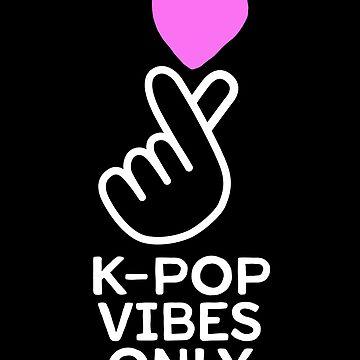 K-Pop Vibes Only - Cute Kawaii Merch T-Shirt Heart Hand by 14thFloor