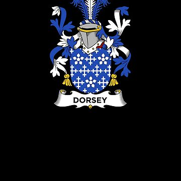 Dorsey Coat of Arms - Family Crest Shirt by FamilyCrest