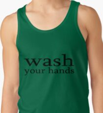 wash your hands Tank Top