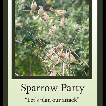 Sparrow Party by BlueNorth