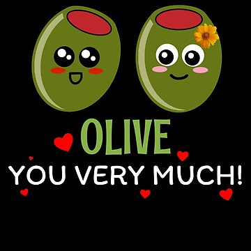 Olive You Very Much Cute Olive Pun by DogBoo