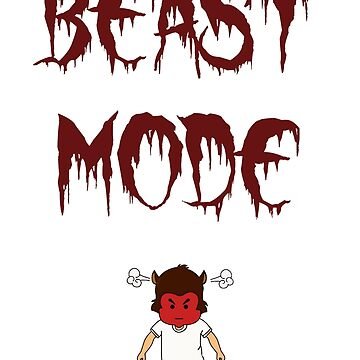 Beast mode!  by BeMyGoodTime