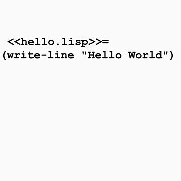 Hello World Lisp by novelnetwear