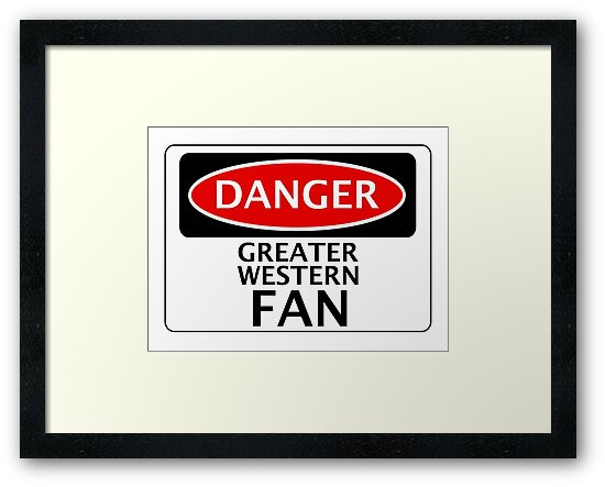 DANGER GREAT WESTERN FAN FAKE FUNNY SAFETY SIGN SIGNAGE by DangerSigns