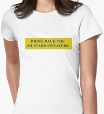 Bring Back the Mustard Sweaters Women's Fitted T-Shirt