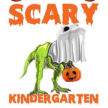 Scary Kindergarten Teacher Costume Halloween Dinosaur T-Shirt by liuxy071195