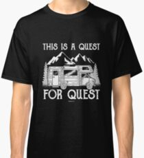 This is our quest gift Classic T-Shirt
