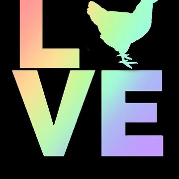 Pastel I Love Chickens Cute Chicken by LarkDesigns