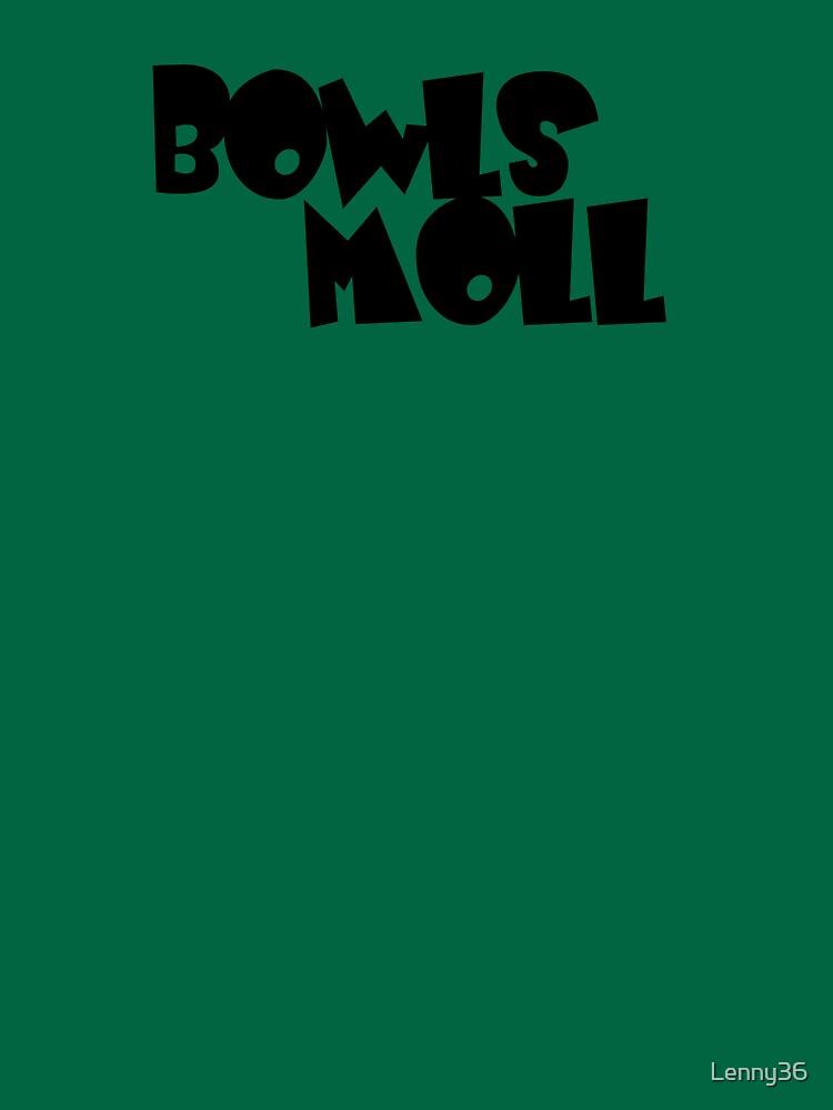 Bowls Moll by Lenny36