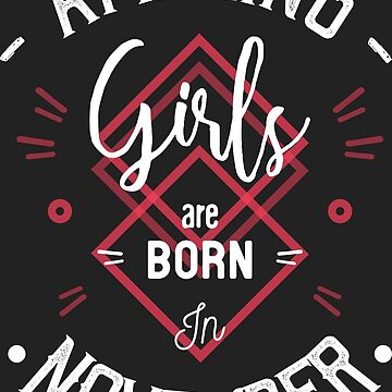 Amazing girls are born in November by lepetitcalamar