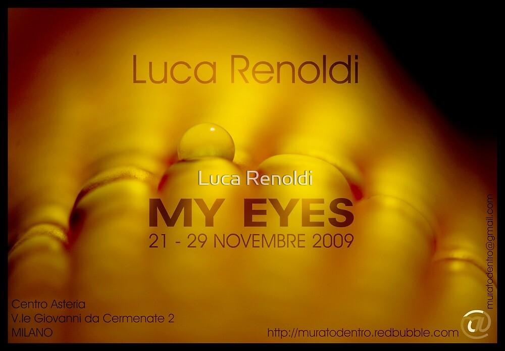 My Eyes by Luca Renoldi