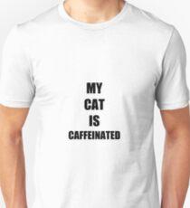 Caffeinated Cat Funny Gift Idea Unisex T-Shirt