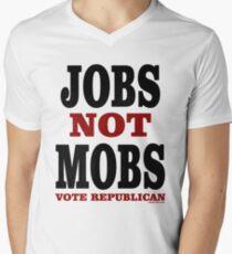 JOBS Not MOBS Vote Republican Men's V-Neck T-Shirt