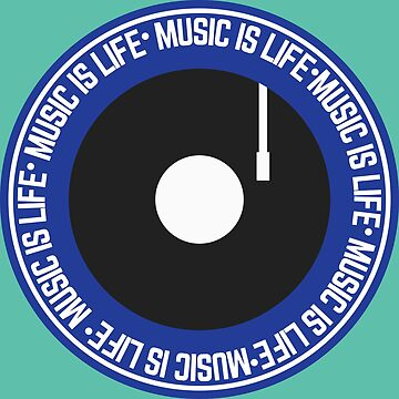 Music is Life Vinyl Record for Music Lovers  by Lightfield