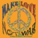 Make Love Not War by kaptainmyke