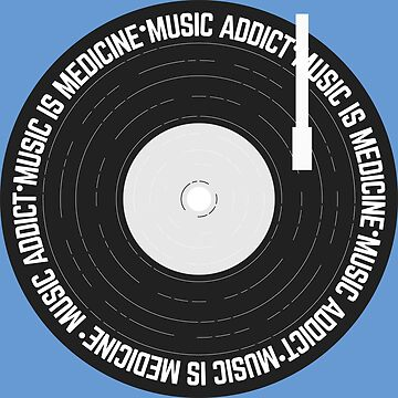 Music Addict, Music is Medicine Vinyl Record by Lightfield