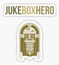 Juke Box Hero Sticker