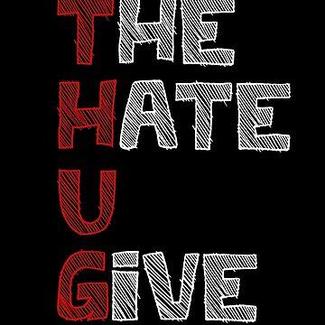 The Hate U Give - THUG LIFE by queendeebs