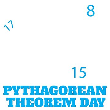 Pythagorean Theorem Day on 08-15-17 Design | Teachers Gift by NBRetail