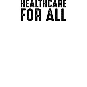Healthcare For All Sticker by trippeh