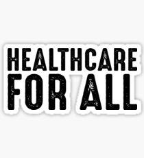 Healthcare For All Sticker Sticker