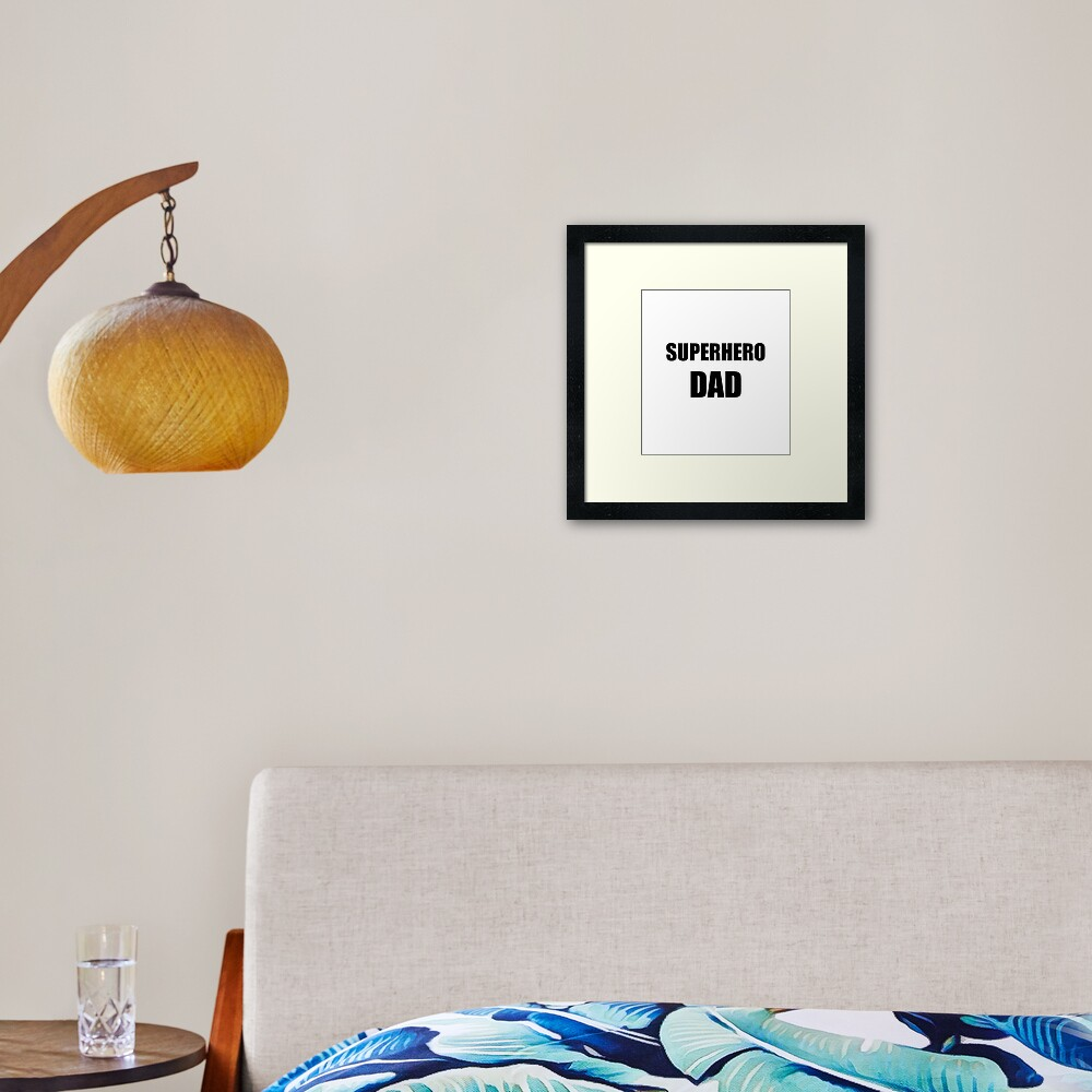 Superhero Dad Funny Gift Idea Framed Art Print