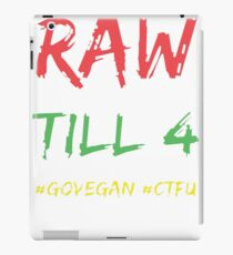 Raw Till 4 - White Outline iPad Case/Skin