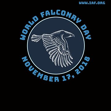 World Falconry Day Nov. 16 2018 Sponsored by International Association for Falconry and the Conservation of Birds of Prey by manbird