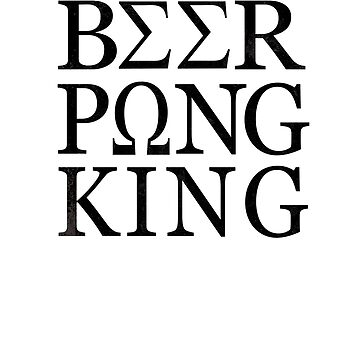 Beer Pong King Funny Drinking Game Guys Coilege Party by hlcaldwell