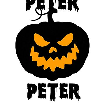 Peter Peter Pumpkin Eater Halloween Jack O Lantern Funny by hlcaldwell