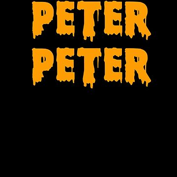 Peter Peter Pumpkin Eater Name Text Funny Halloween by hlcaldwell