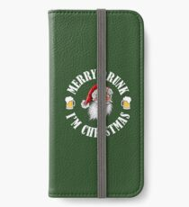 MERRY DRUNK I'M CHRISTMAS WV iPhone Wallet/Case/Skin