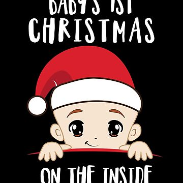 'Baby's 1st Christmas On The Inside' Mom To Be Christmas Gift by leyogi