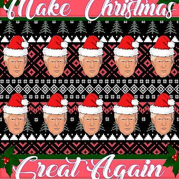 Make Christmas Greta Again Trump Ugly Sweater Design  by Bullish-Bear