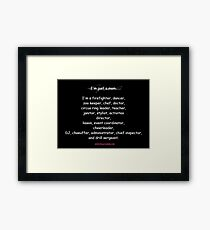 Just a mom. Framed Print