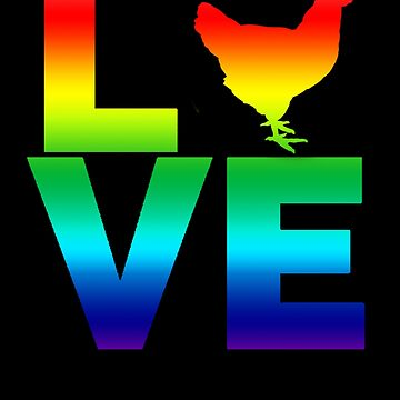 Backyard Chicken Farmer Chickens Love Rainbow by LarkDesigns