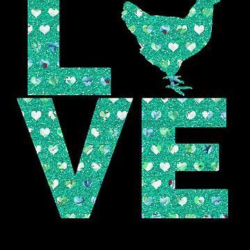 I Love Chickens Teal Hearts Flowers Chicken Silhouette by LarkDesigns