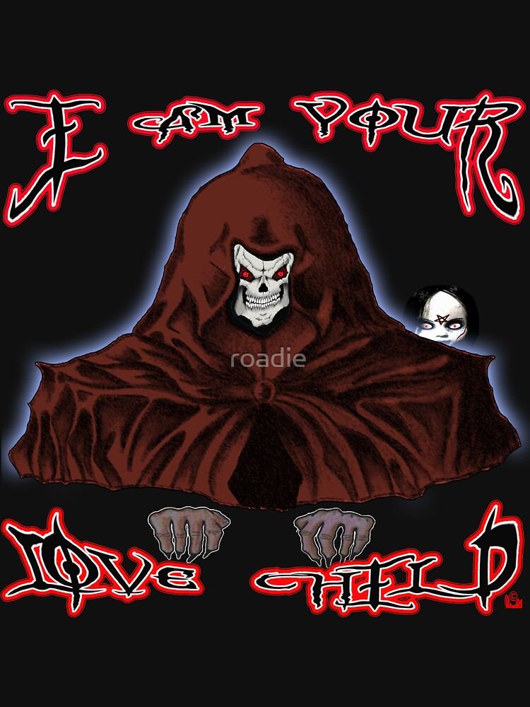 GRIM REAPER AND SIDE KICK/ I AM YOUR LOVE CHILD  by roadie