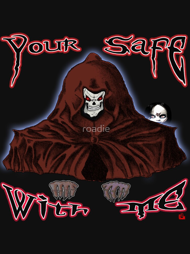 GRIM REAPER AND SIDE KICK/ YOUR SAFE WITH ME by roadie