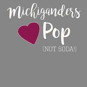 Top Fun Michigan Pop Soda Design by LGamble12345