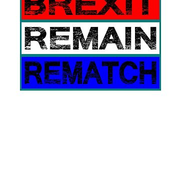 Brexit Remain Rematch European Union Shirt by troy1969