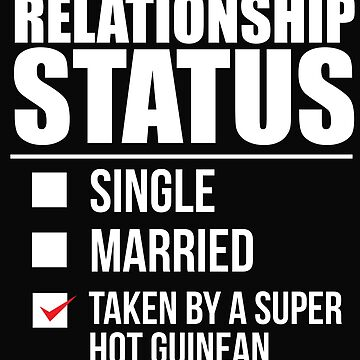Relationship status taken by super hot Guinean Guinea Valentine's Day by losttribe